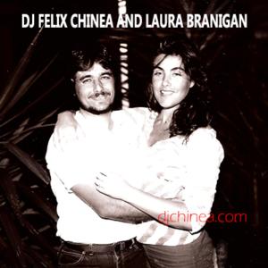 DJ Felix Chinea Laura Branigan.