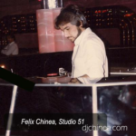 DJ Felix Chinea Studio 51.